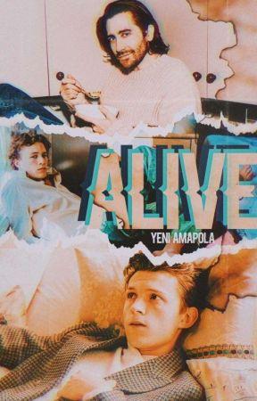 Alive by lachicaescritora251