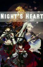 Night's Heart [RWBY x Fem! Reader]  by muxchluv