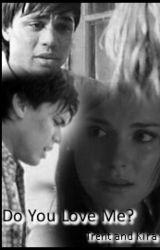 Do You Love Me? (Trent and Kira) by MargaretAntross