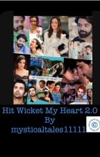 HIT WICKET MY HEART 2.0 *ONGOING* by mysticaltales11111