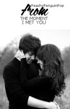 From The Moment I Met You... (Louis Tomlinson) *ON HOLD* by literarylottie
