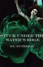 Stuck Under the Water's Edge by ByTheBay