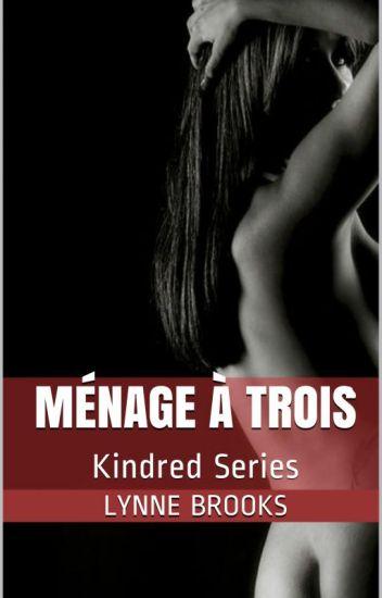 Kindred Spirit: Ménage à Trois