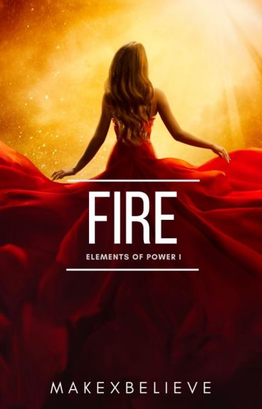 Fire {Elements of Power 1}