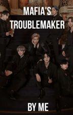 Mafia's Troublemaker{vxbts} by IMilkYChocoI