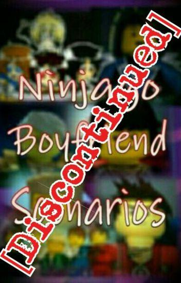 Ninjago Boyfriend Scenarios (Discontinued)