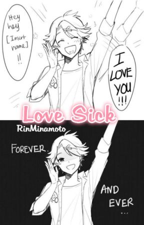 Love Sick ReaderXCharacters by RinMinamoto