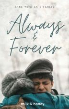 Anne with an E: Always and Forever by officialrsc