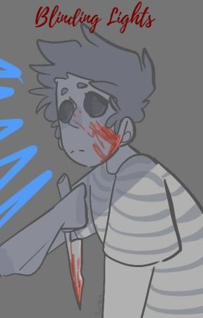 ♡ 𝓑𝓵𝓲𝓷𝓭𝓲𝓷𝓰 𝓛𝓲𝓰𝓱𝓽𝓼 ♡ (A Blankgameplays Story) by Blankgameplays