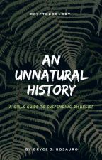 The Unnatural History of Cryptozoology by BryceRosauro
