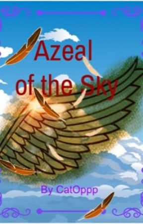 Azeal of the Sky by CatOppp
