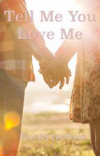 Tell Me You Love Me - A Bajancanadian Fanfiction by rockyrocksss