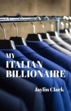 My Italian Billionaire  by jclark20
