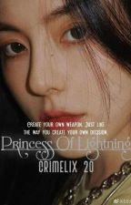 Princess Of Lightning [COMPLETED✔] by Crimelix_20