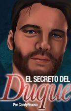 El secreto del Duque by FantasiaCandy