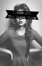 Little Me, The Rare Were (Editing) by Sorry_Werewolfs_Only