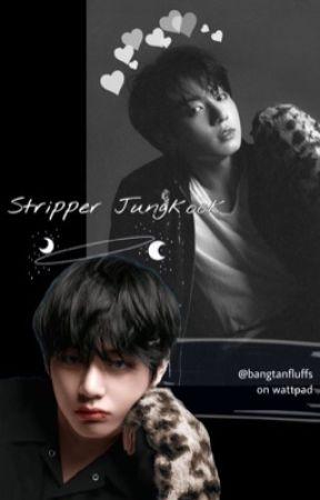 Stripper | Taekook 🐰🐯 by BangtanFluffs