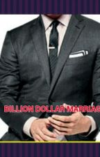 THE BILLION DOLLAR MARRIAGE by lawe_aac