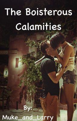 The Boisterous Calamities Chapter 2 Wattpad
