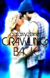 Crawling Back|| Zerrie by zucozade
