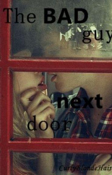 The bad guy next door
