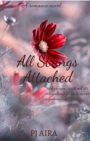 ALL STRINGS ATTACHED by pjairawritings