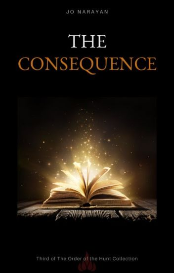 The Consequence