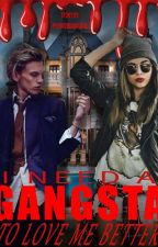 I need a gangsta to love me better (JAMIE CAMPBELL BOWER/JACE WAYLAND FF) ✔ by pussy2002galore