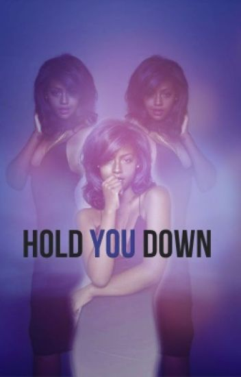 Hold You Down (Sequel to No Angels)