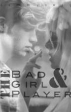 The Badgirl and The Player by Sam-aaliyah