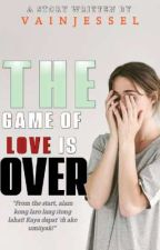 The Game of Love is Over by Vainjessel