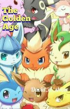 (Eevee evolution squad) The Golden Age by Davidthejolteon