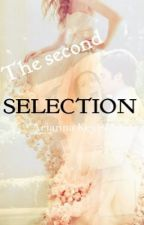 The Second Selection by AriannaKeyes19