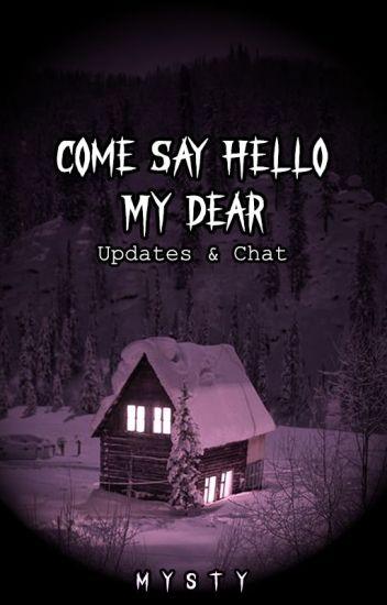 Come Say Hello, My Dear