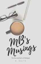 MB's Musings | The Dos and Don'ts of Wattpad by druidrose