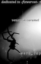 Venom in Caramel  by T-TapingHero