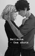 Bellarke - one shots by Juultjeeeee