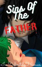 Sins Of The Father - MHA by ImDefinitelyHuman