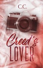 Creed's Lover (COMPLETED) by CeCeLib