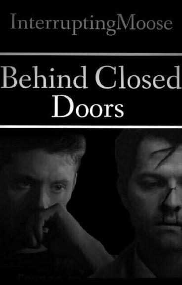 Behind Closed Doors    A Destiel AU