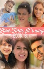 Love Finds It's Way  by RuVineet