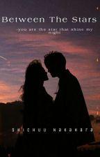 When The Stars Around Us | Kihyun Monsta X FF by MontinyXoXo