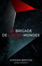 B.I.M : La Brigade de l'Inter-Mondes by JordanBreton