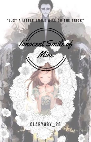 Innocent Smile of Mine...   (Pitch Black love story) (COMPLETED)