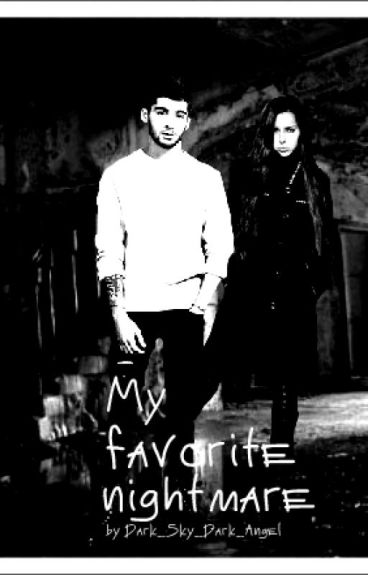 My favorite nightmare[ Zayn Malik fanfiction]