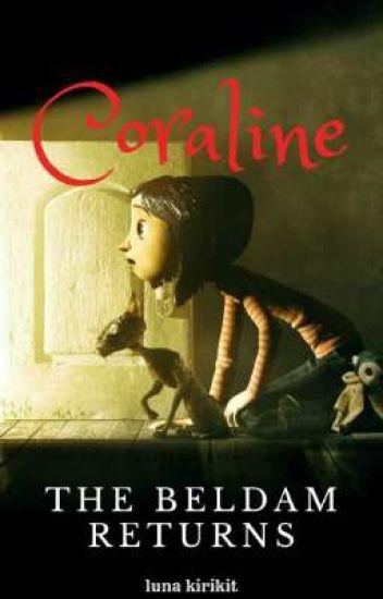 Coraline The Beldam Returns Luna Kirikit Wattpad