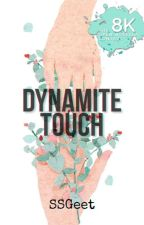 Dynamite Touch | onc 2020 by SSGeet