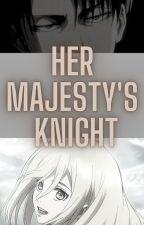 Her Majesty's Knight by The-Cartoon-Princess
