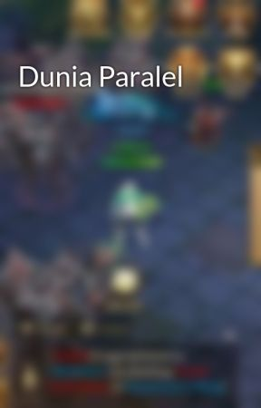 Dunia Paralel by distiwan