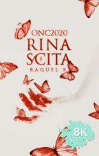 RINASCITA | #ONC2020 by RaquelAndGray